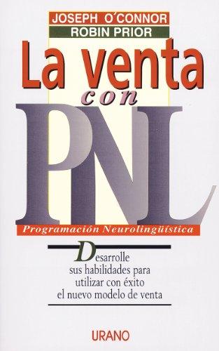 9788479531614: La Venta Con La PNL (Spanish Edition)