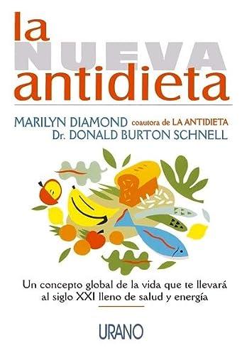 9788479531645: La nueva antidieta (Spanish Edition)