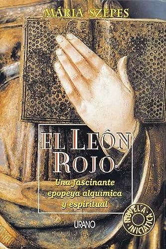 9788479531676: El Leon Rojo (The Red Lion): Una Fascinante Epopeya Alquimica y Espiritual