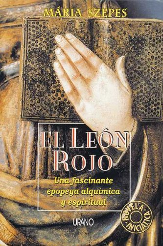 El Leon Rojo (The Red Lion): Una: Maria Szepes