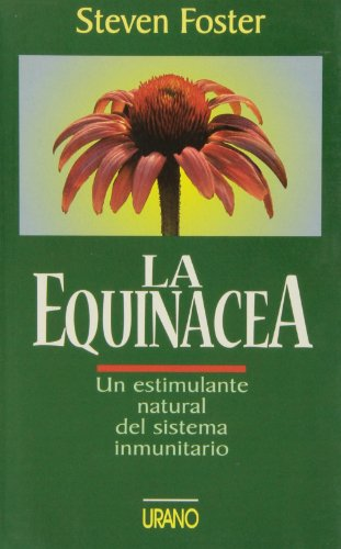 The Equinacea, La (Spanish Edition) (9788479531799) by Steven Foster