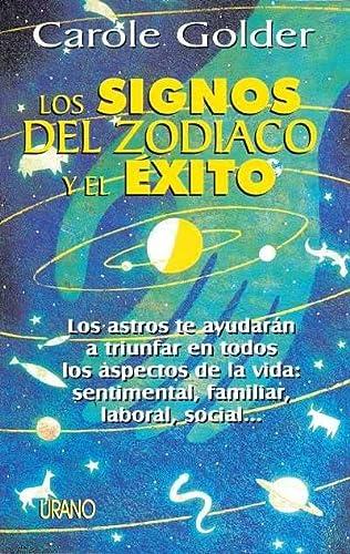 9788479531942: Los Signos del Zodiaco y El Exito (Spanish Edition)