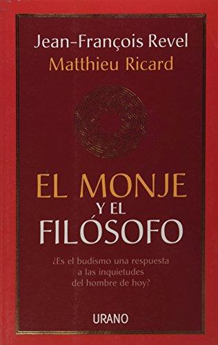El monje y el filosofo (Spanish Edition): Jean Francois Revel