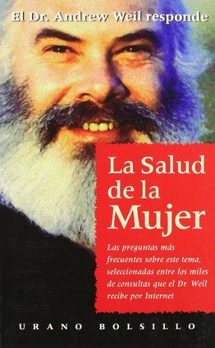 La salud de la mujer (Spanish Edition): Weil, Andrew