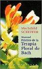 9788479532109: Manual práctico de la terapia floral de Bach