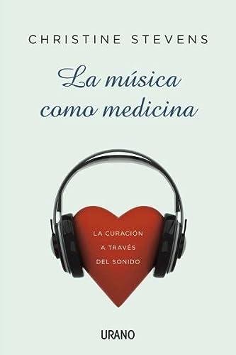 9788479532369: La música como medicina : 1 (Crecimiento personal)