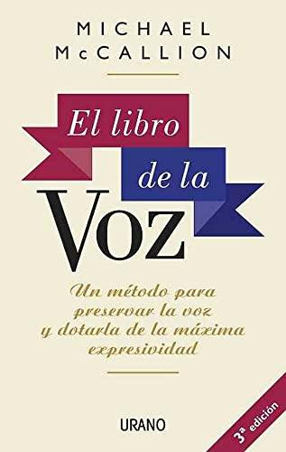 9788479532468: El libro de la voz (Crecimiento personal)