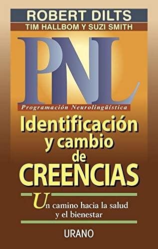 9788479532550: Identificación y cambio de creencias (Programación Neurolingüística)