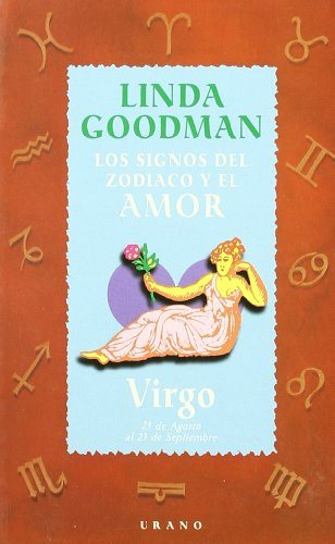 Virgo - Signos del Zodiaco y El Amor (Spanish Edition) (9788479532635) by Linda Goodman