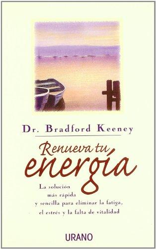 9788479532833: Renueva Tu Energia (Spanish Edition)