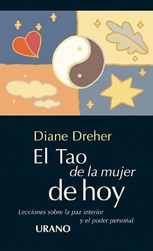 El tao de la mujer de hoy (8479532890) by Dreher, Diane