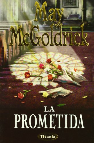 9788479533199: La prometida (Titania Romantica)