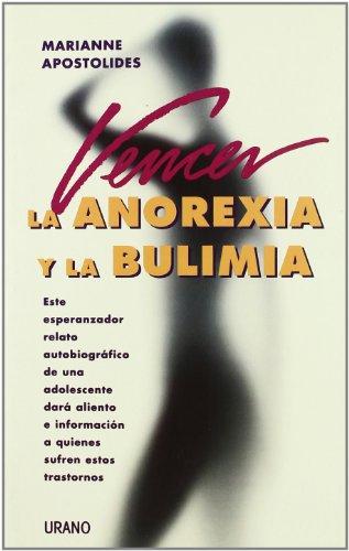 9788479533243: Vencer La Anorexia y La Bulimia (Spanish Edition)