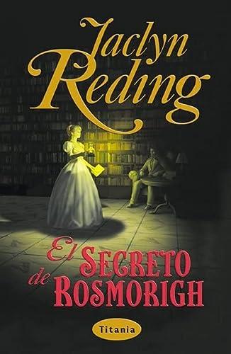 9788479533465: El Secreto de Rosmorigh (Spanish Edition)