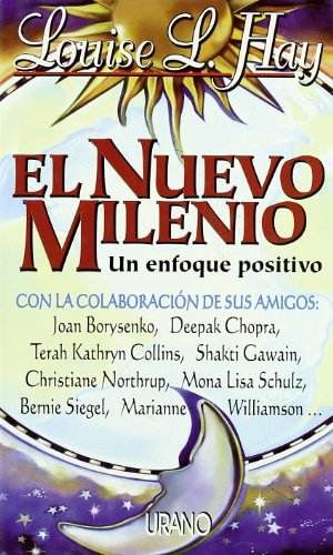 El Nuevo Milenio (Spanish Edition): Borysenko, Joan; Chopra, Deepak; Hay, Louise L.