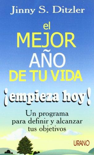 9788479533540: El Mejor Ano de Tu Vida Empieza Hoy (Spanish Edition)