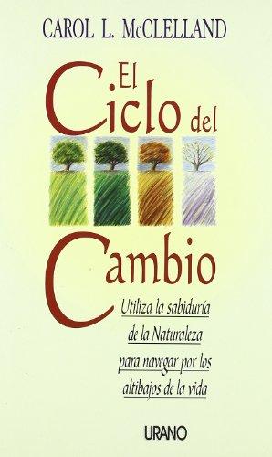 El Ciclo del Cambio (Spanish Edition): Carol McCleeve