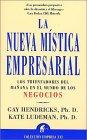 La nueva mÃstica empresarial (Narrativa empresarial) (Spanish: Hendricks, Gay