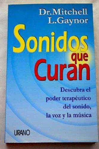 9788479533779: Sonidos Que Curan (Spanish Edition)