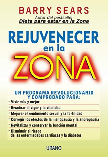 9788479533786: Rejuvenecer En La Zona (Spanish Edition)