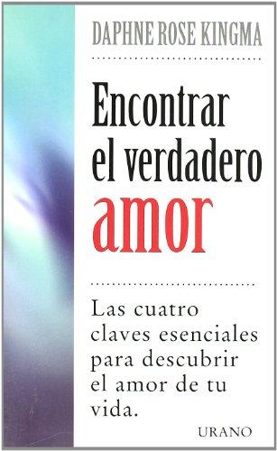 9788479533830: Encontrar el verdader amor (Crecimiento personal)