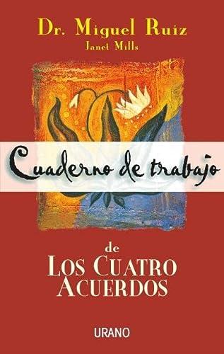 9788479533922: Cuaderno de Trabajo de los Cuatro Acuerdos (Spanish Edition)