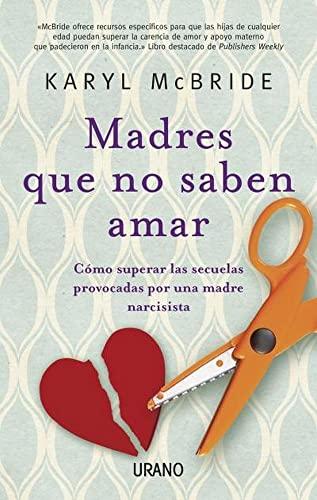 9788479534028: Madres que no saben amar (Spanish Edition)