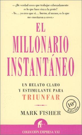 9788479534080: El millonario instantáneo (Spanish Edition)