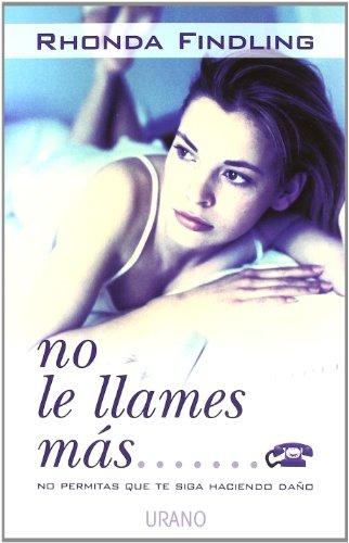 9788479534233: No Le Llames Mas... / Don't Call That Man! (Spanish Edition)