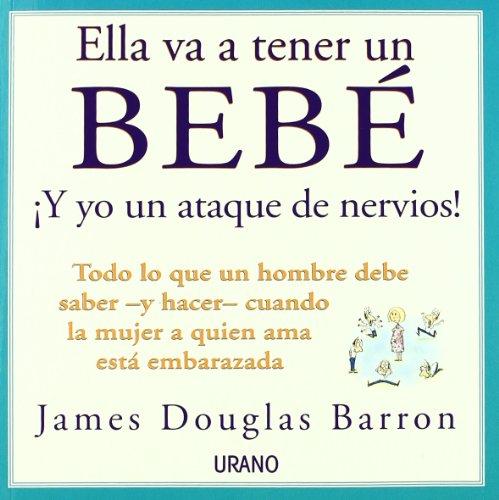 9788479534240: Ella Va A Tener un Bebe = She's Having a Baby (Spanish Edition)