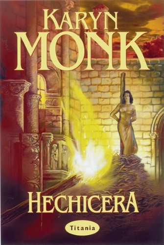 9788479534318: Hechicera [Jul 20, 2000] Monk, Karyn