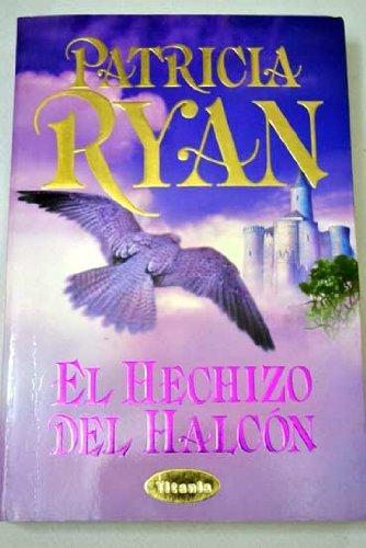 9788479534677: El Hechizo del Halcon (Spanish Edition)