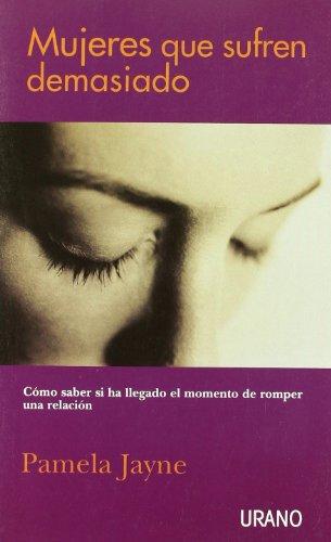 9788479534875: Mujeres Que Sufren Demasiado (Spanish Edition)