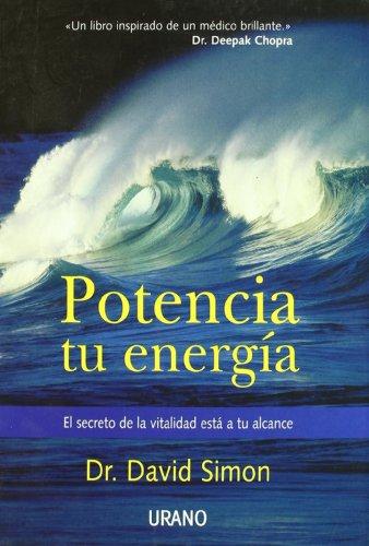 9788479534882: Potencia Tu Energia (Spanish Edition)