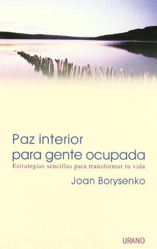 9788479535056: Paz interior para gente ocupada (Spanish Edition)