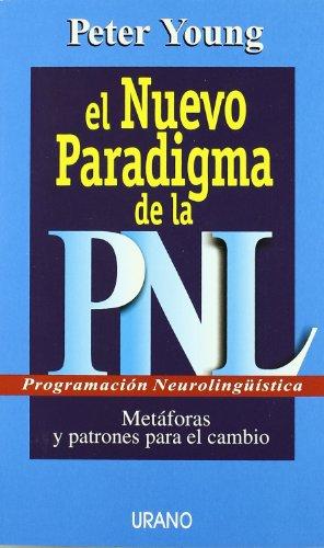9788479535070: El nuevo paradigma de la PNL (Spanish Edition)