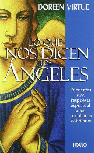 Lo Que Nos Dicen los Angeles: Encuentra: Doreen Virtue