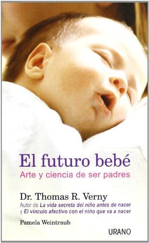 9788479535117: El futuro bebé (Crecimiento personal)