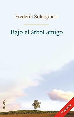 9788479535209: Bajo el árbol amigo (Spanish Edition)
