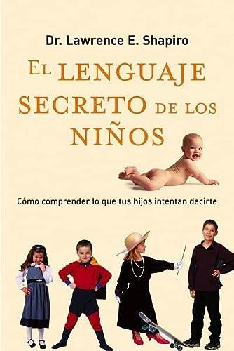 9788479535575: El lenguaje secreto de los niños (Crecimiento personal)