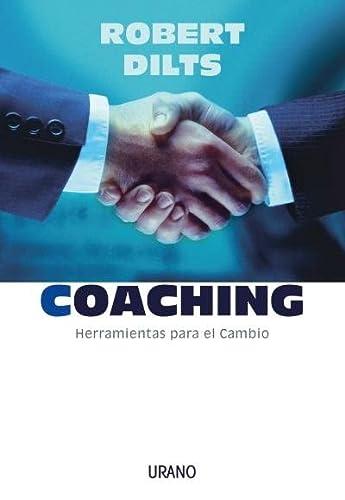9788479535810: Coaching, Herramientas Para El Cambio (Spanish Edition)