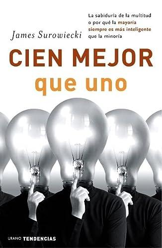 9788479535919: Cien mejor que uno (Spanish Edition)