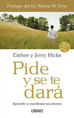 Pide y se te dará: Hicks, Esther/Hicks, Jerry