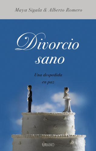 9788479536572: Divorcio sano/ Healthy Divorce (Spanish Edition)