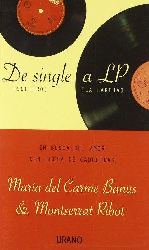 9788479536671: De single a LP (Crecimiento personal)