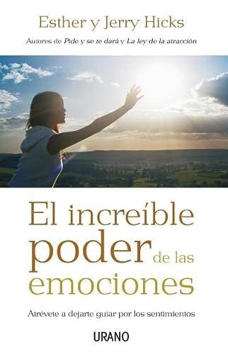 9788479536831: INCREIBLE PODER DE LAS EMOCIONES, EL ATREVETE A DEJARTE GUIA [Paperback] [Jan...