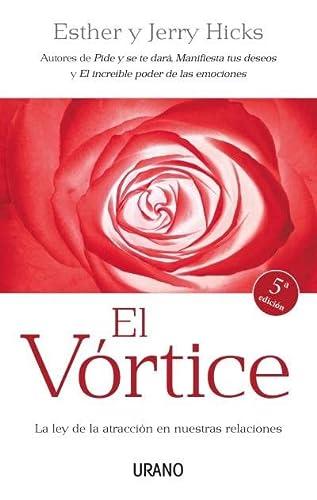 9788479537357: El vórtice : la ley de la atracción en nuestras relaciones