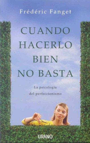 9788479537364: Cuando hacerlo bien no basta (Spanish Edition)