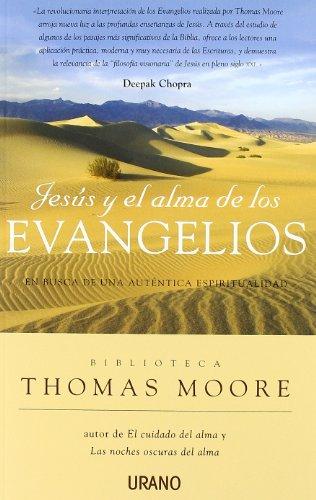 Jesus y el alma de los evangelios (Spanish Edition): Moore , Thomas