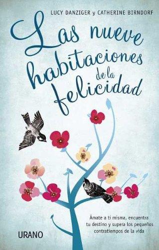9788479537579: Las nueve habitaciones de la felicidad (Spanish Edition)